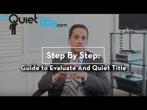 A Guide on Evaluation of a Quiet Title